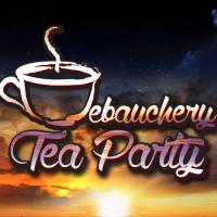 Debauchery Tea Party